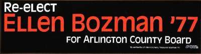 Bumber sticker promoting Bozman's re-election to the Arlington County Board during the 1977 campaign.